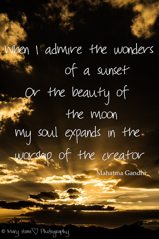 When I admire the beauty of a sunset